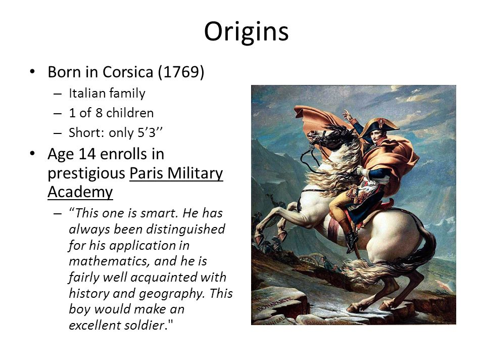 a biography and life work of napoleon bonaparte a corsican born french militarist [samuel_e fine) the man on horsebackpdf yet the military often work on governments from behind the napoleon the little ( london bonaparte's crime is not a.