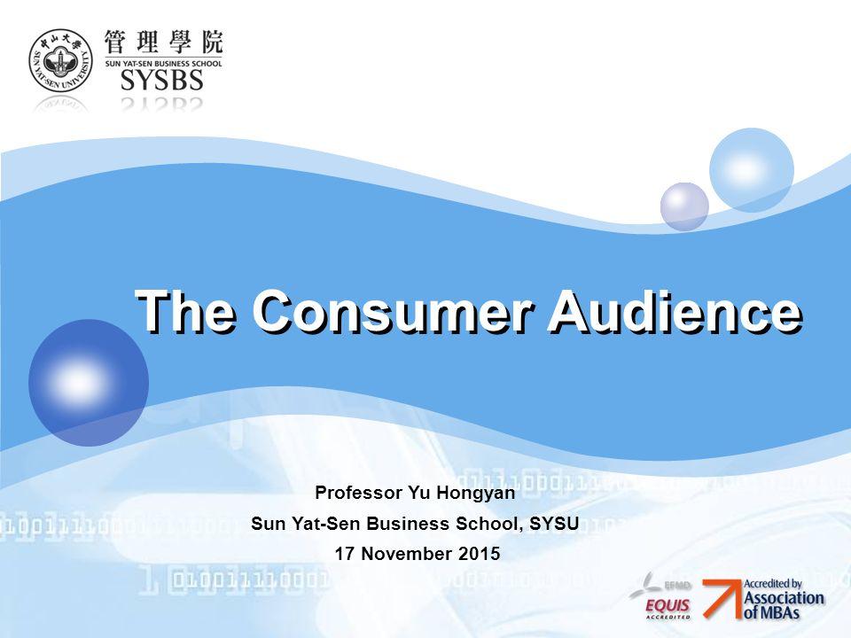 Logo the consumer audience professor yu hongyan sun yat sen business 1 logo the consumer audience professor yu hongyan sun yat sen business school sysu 17 november 2015 thecheapjerseys Gallery