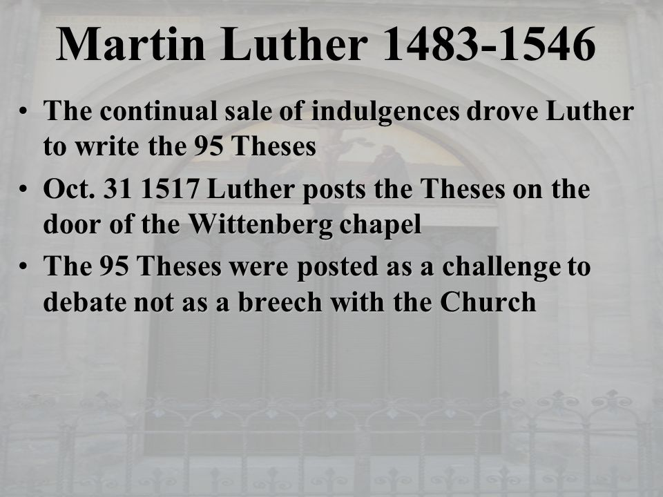 age of the reformation ii luther and erasmus the reformation  martin luther 1483 1546 the continual of indulgences drove luther to write the 95