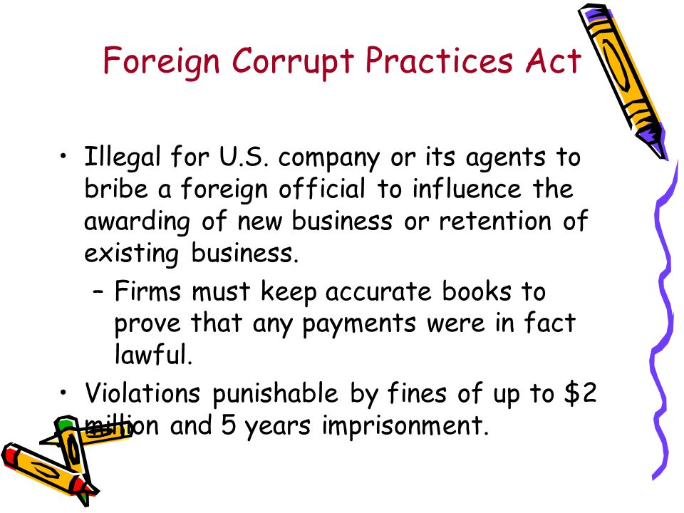 Foreign Corrupt Practices Act Illegal for U.S.