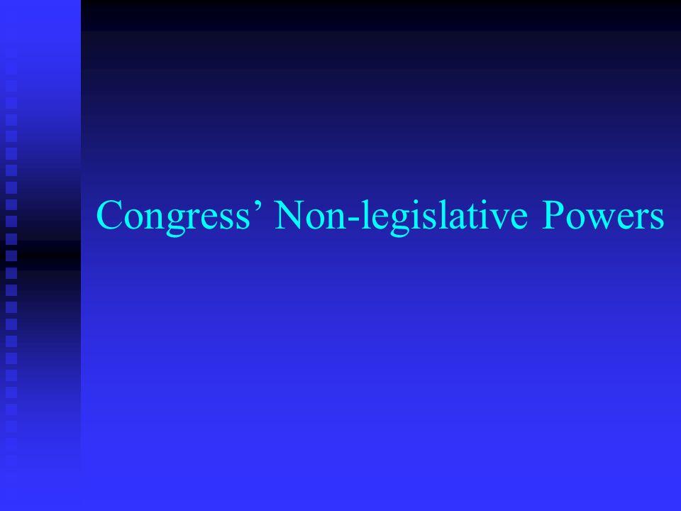 Congress Non Legislative Powers Constitutional Amendments Congress