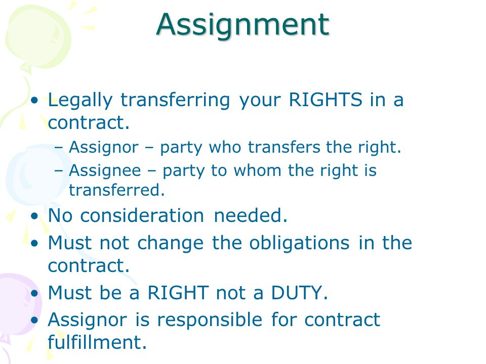 Parties in an Assignment: Rights of the Assignee, Assignor
