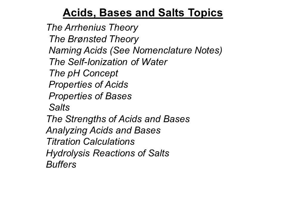 Chapter #14 Acids, Bases, and Salts. Acids, Bases and Salts Topics ...