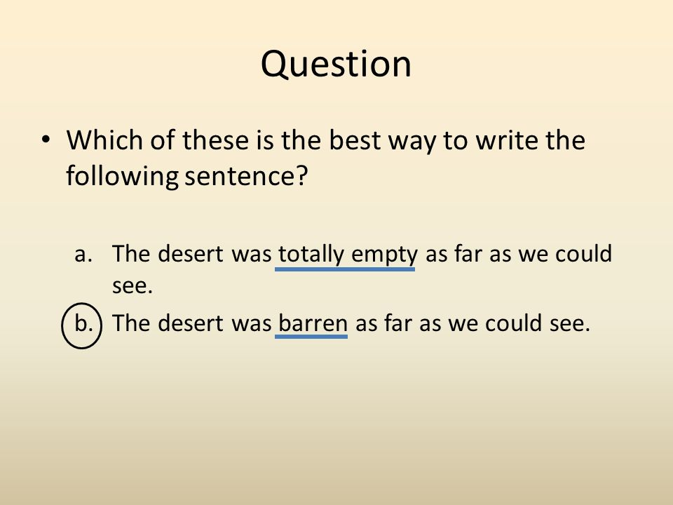 What is the best way to write this sentence?