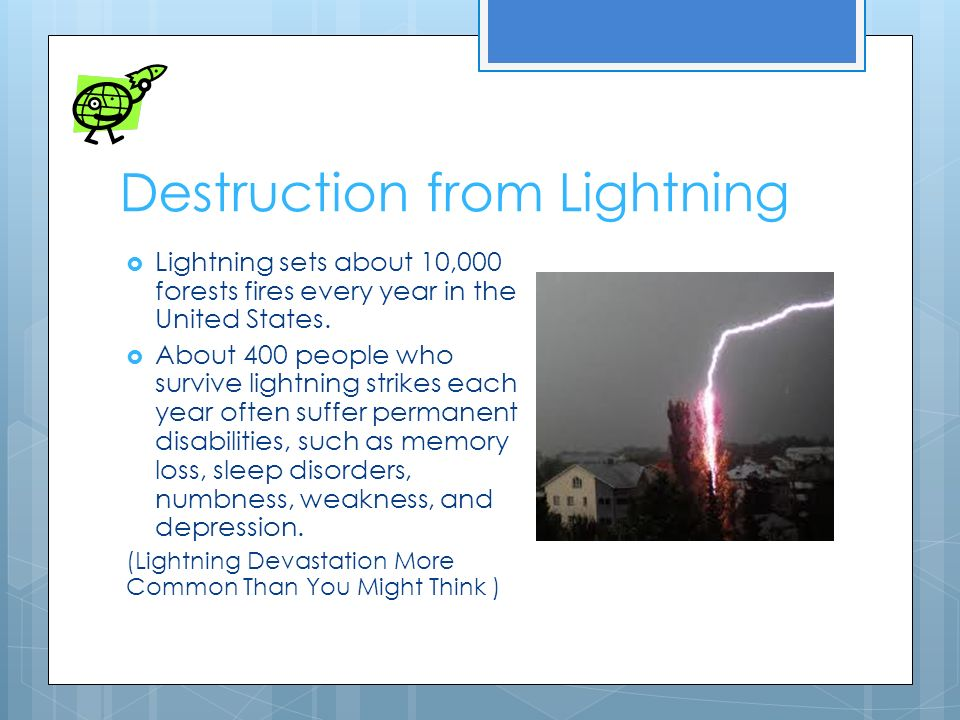 Destruction from Lightning  Lightning sets about 10000 forests fires every year in the United States  sc 1 st  SlidePlayer & Scientific vs. Myth By: Victoria Cazares. Why Lightning occurs ...