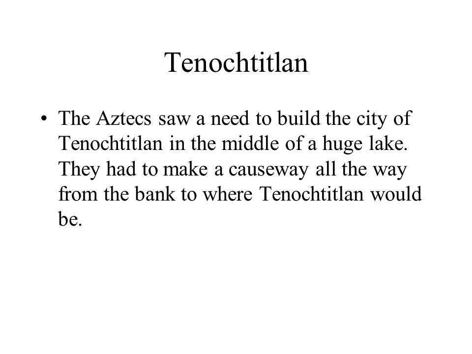 Achievements of The Aztecs The Aztecs had the most important ...