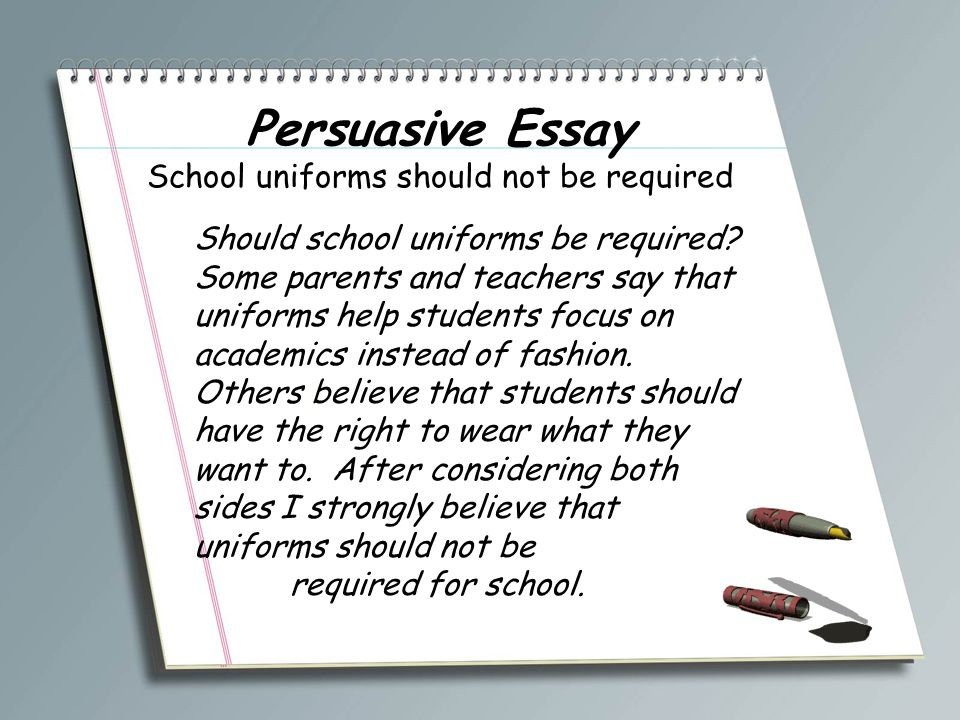 school uniform should be required persuasive essay