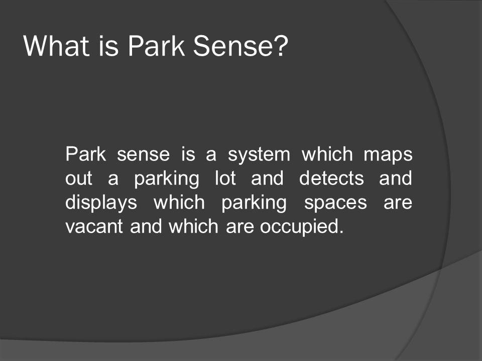 What is Park Sense.