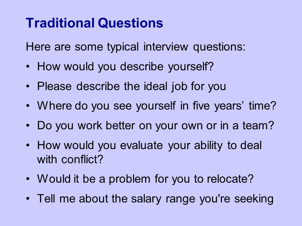Elegant Traditional Questions Here Are Some Typical Interview Questions: How Would  You Describe Yourself.