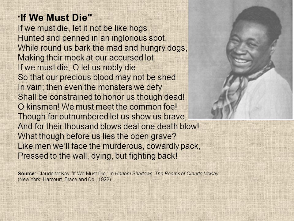 poem truth by claude mckay Approximating the table of contents of selected poems of claude mckay truth tiger the wise men of the east the pagan isms the negro's tragedy the negro's friend.