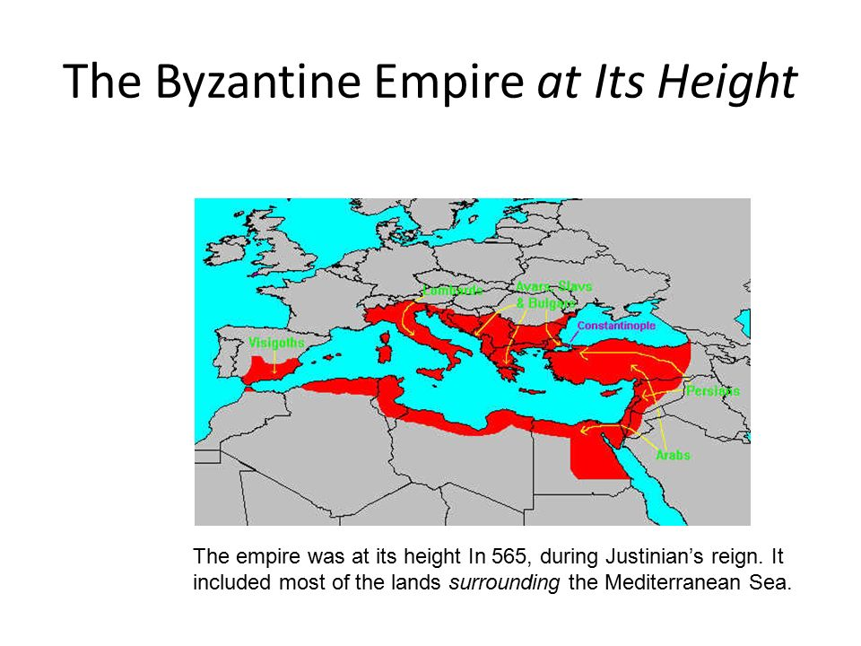 The Byzantine Empire at Its Height The empire was at its height In 565, during Justinian's reign.