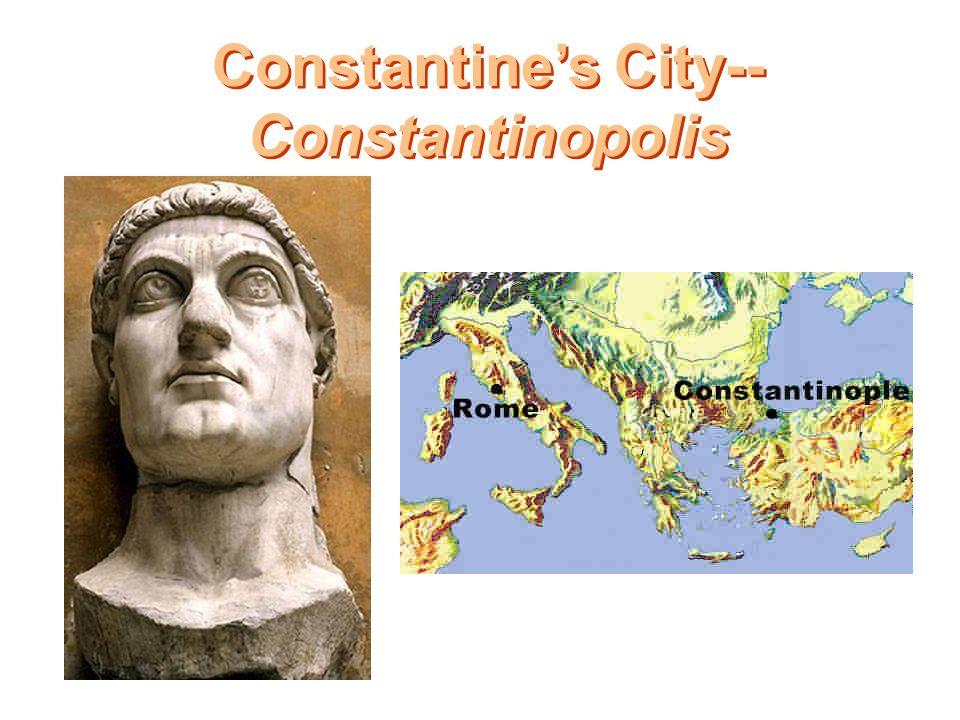 Constantine's City-- Constantinopolis