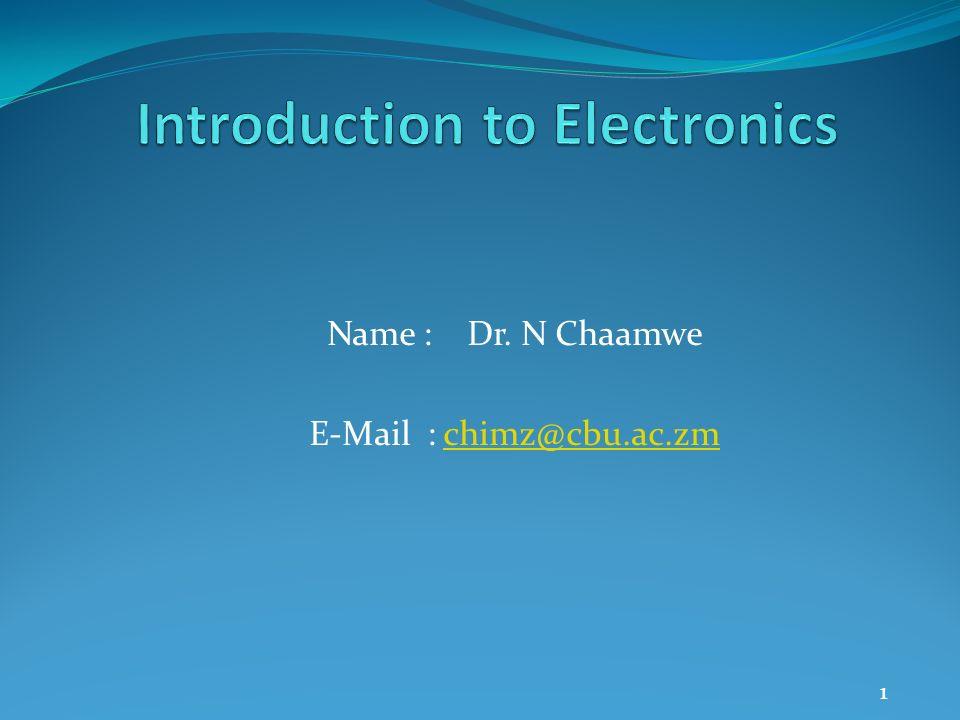 Name : Dr. N Chaamwe E-Mail : chimz@cbu.ac.zmchimz@cbu.ac.zm 1