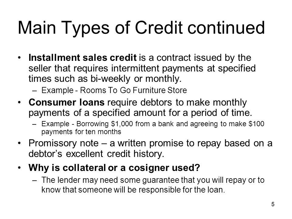 Objective 5.01 Understand Credit Management 1. Main Types Of