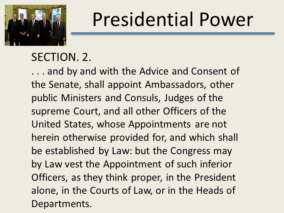 Presidential Power. What does the president do? Presidential Power ...