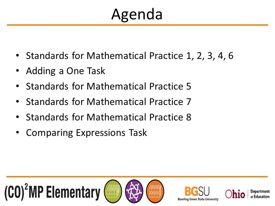 Welcome to …. Agenda Standards for Mathematical Practice 1, 2, 3, 4 ...