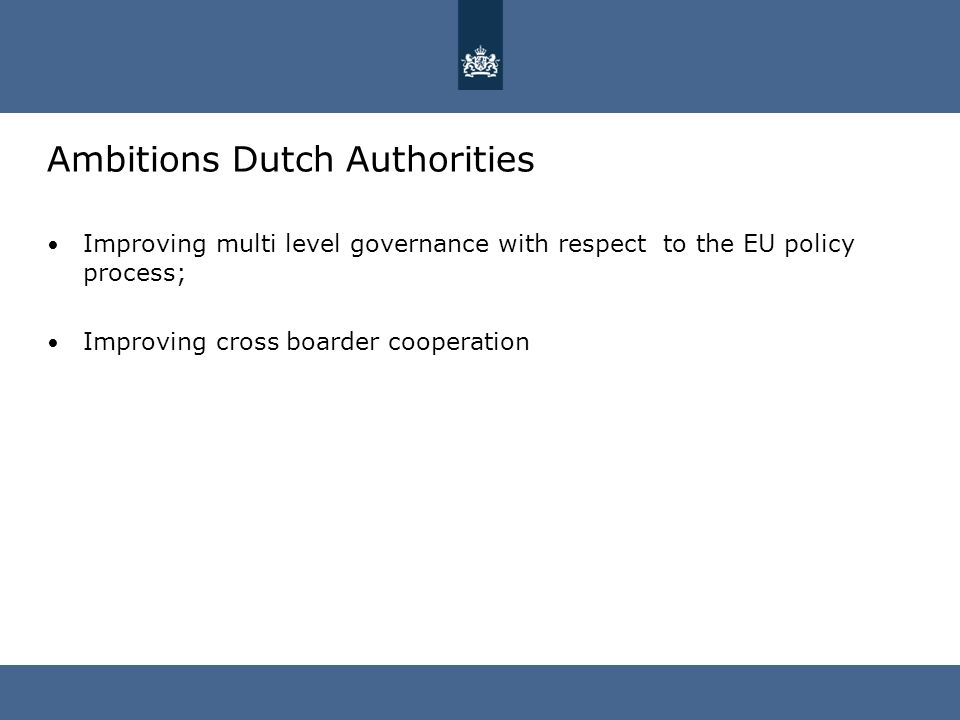 Best practices in the netherlands prestation conference gdll 2 ambitions dutch authorities improving multi level governance with respect to the eu policy process improving cross boarder cooperation sciox Choice Image