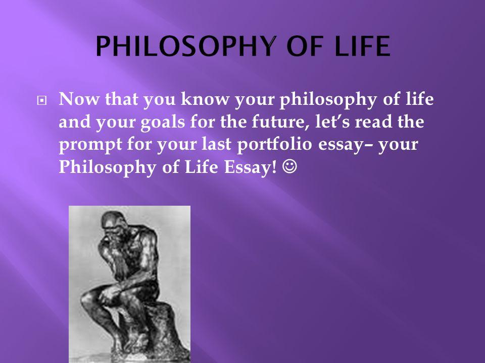 My Philosophy In Life Essay