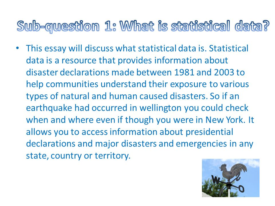 i chose to research about natural disasters as i have always been  this essay will discuss what statistical data is