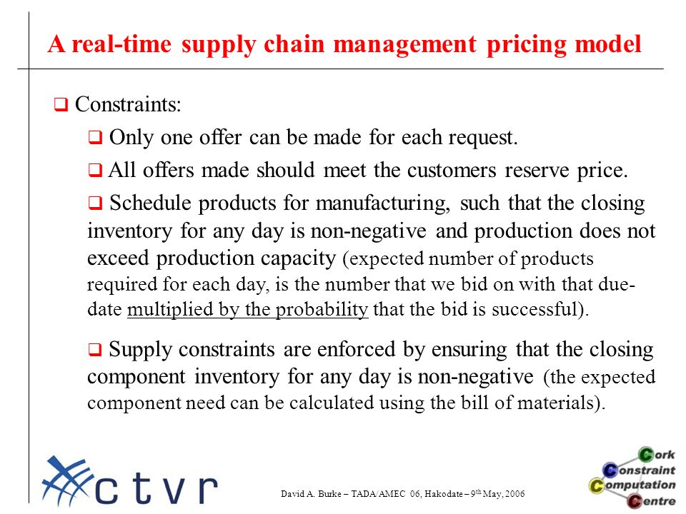  Constraints:  Only one offer can be made for each request.