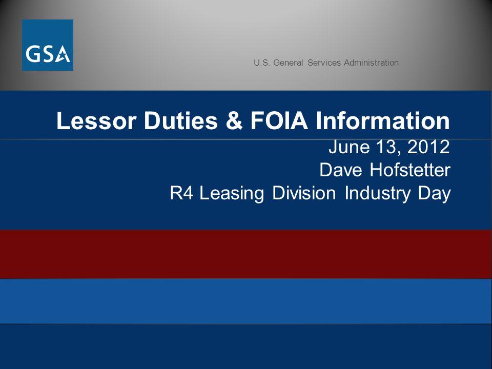 U.S. General Services Administration Lessor Duties & FOIA ...