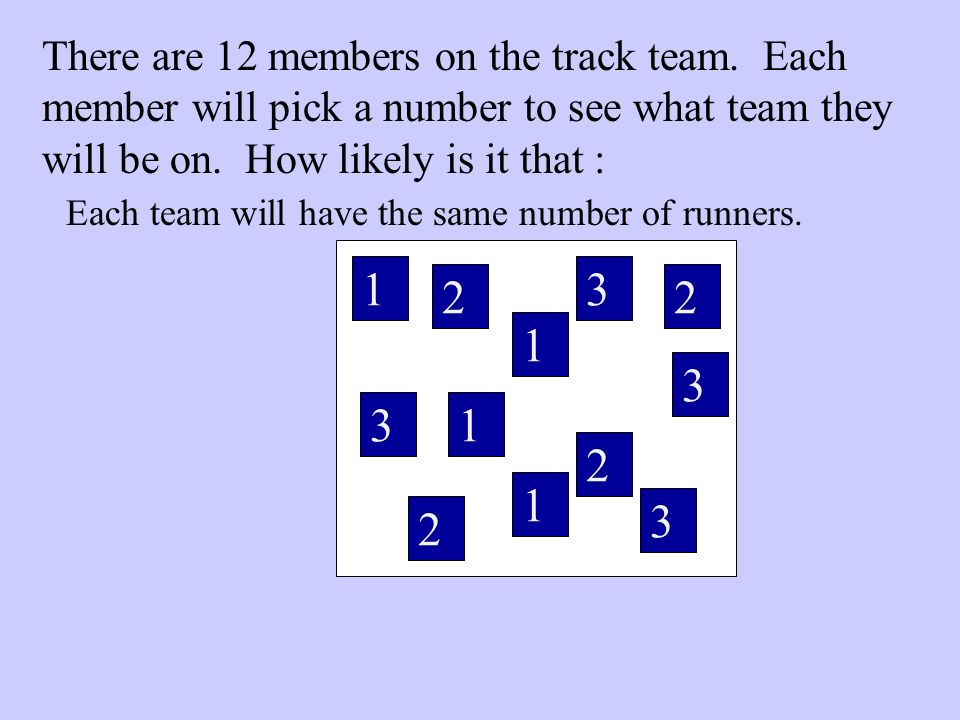 Each team will have the same number of runners.