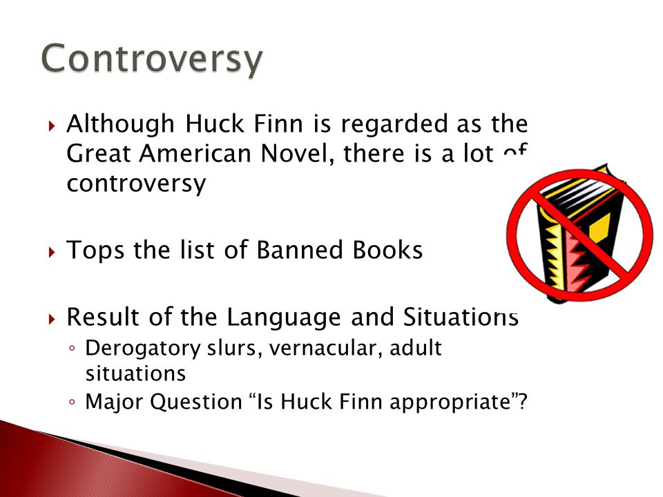 Huckleberry Finn Controversy?