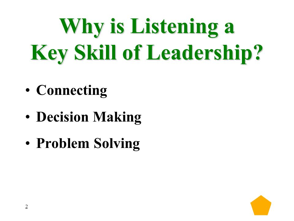2 Why is Listening a Key Skill of Leadership Connecting Decision Making Problem Solving