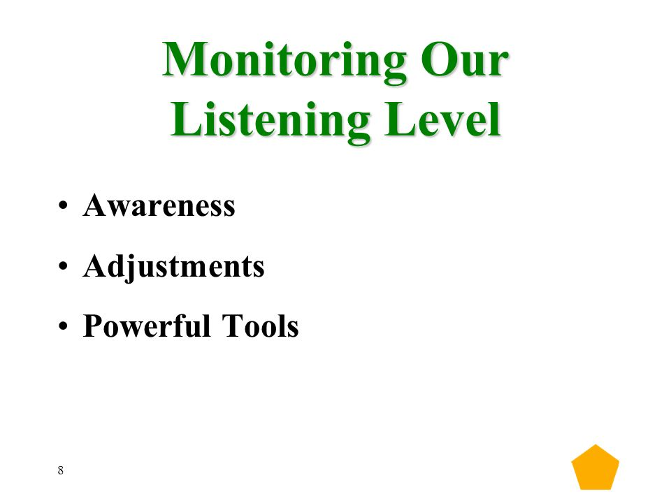 8 Monitoring Our Listening Level Awareness Adjustments Powerful Tools