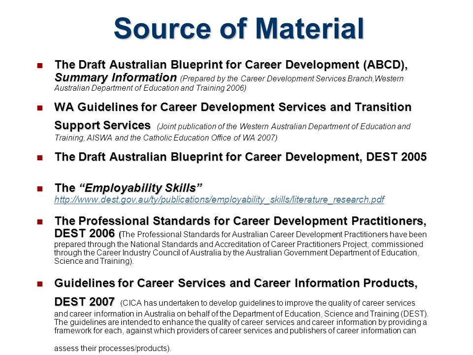 Australian blueprint for career development power point compiled source of material the draft australian blueprint for career development abcd summary information malvernweather