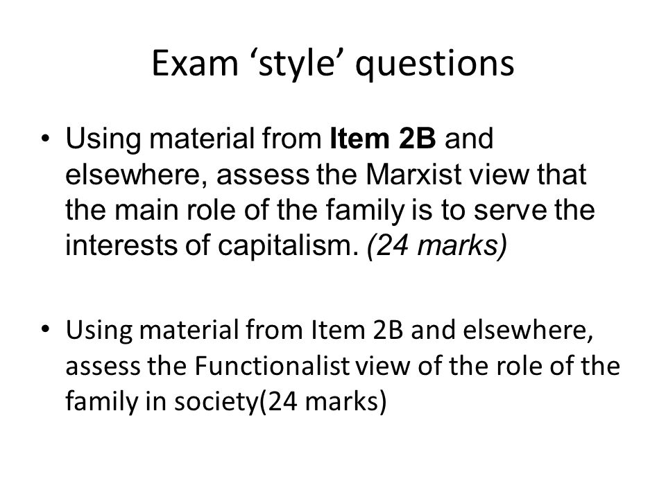 Marxist view on the role of the family?