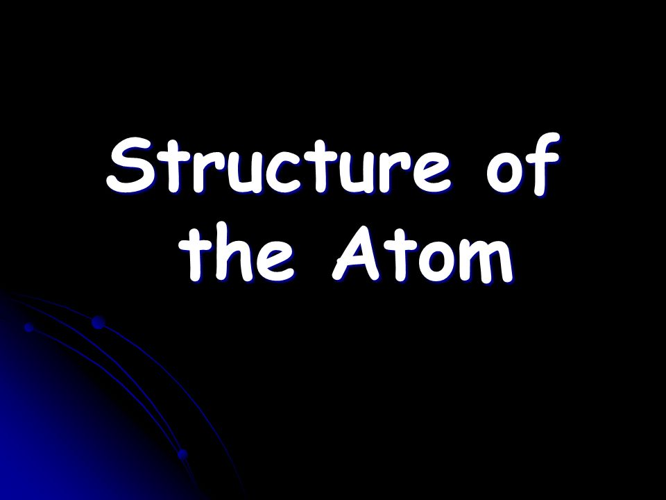 Structure of the Atom