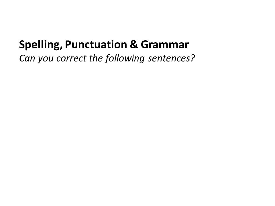 Is the punctuation in the following sentence correct?