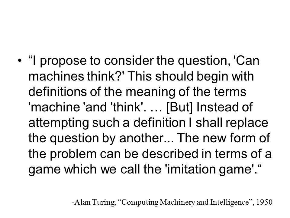 The Turing Test Minds Machines Alan Turing British Mathematician