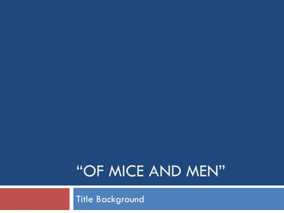 of mice and men essay title