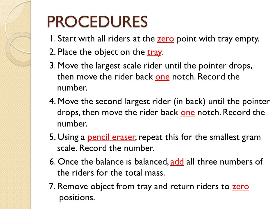 PROCEDURES 1. Start with all riders at the zero point with tray empty.