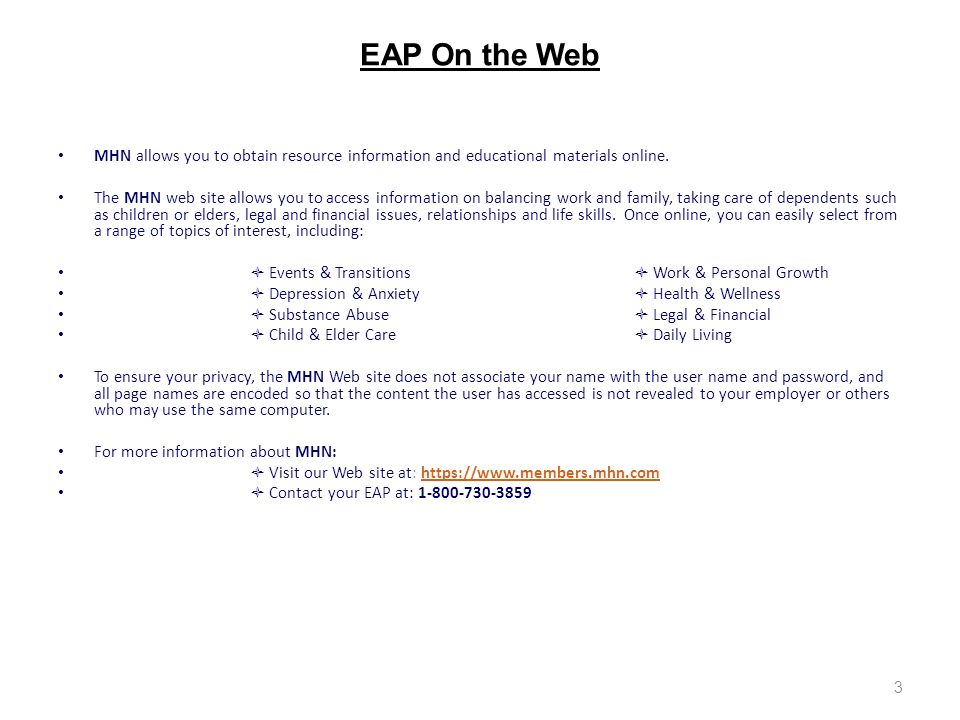 EAP On the Web MHN allows you to obtain resource information and educational materials online.
