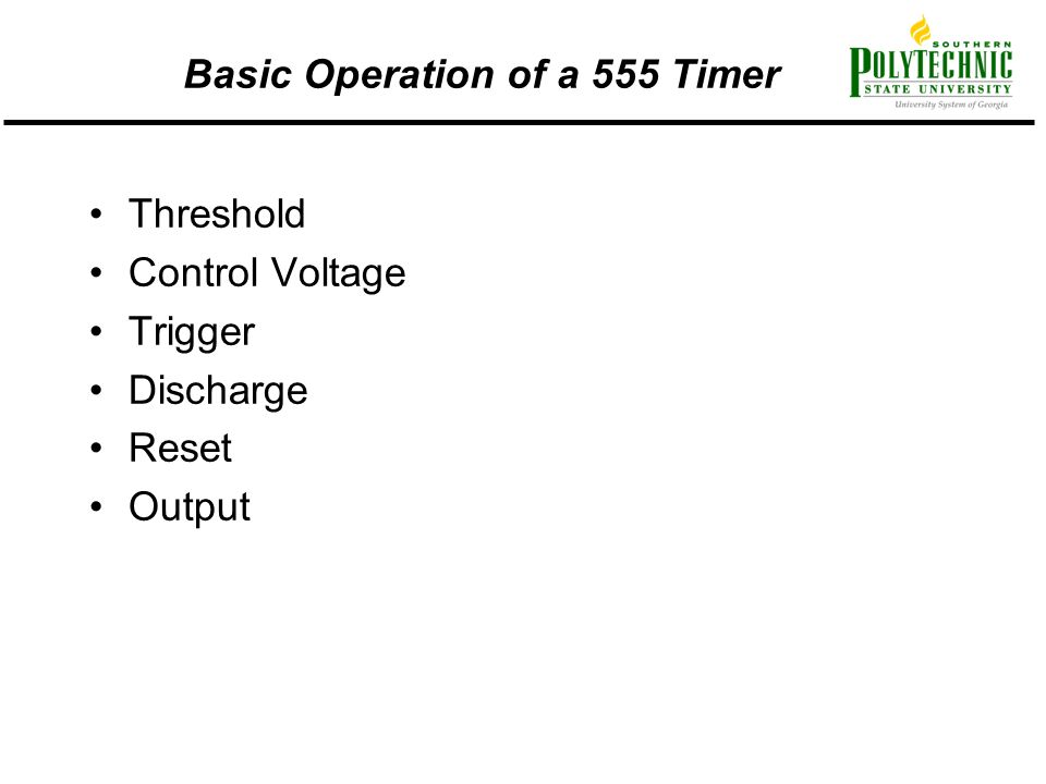 Basic Operation of a 555 Timer Threshold Control Voltage Trigger Discharge Reset Output