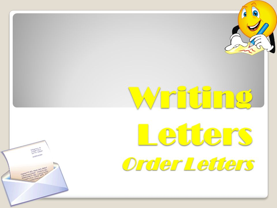 1 Writing Letters Order