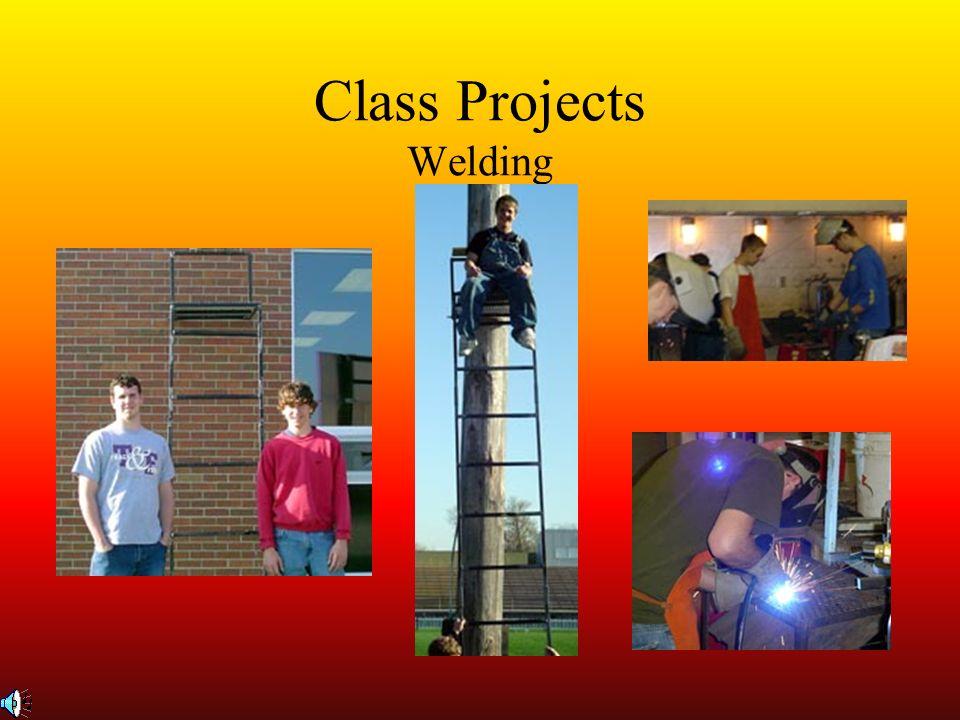 Class Projects Welding