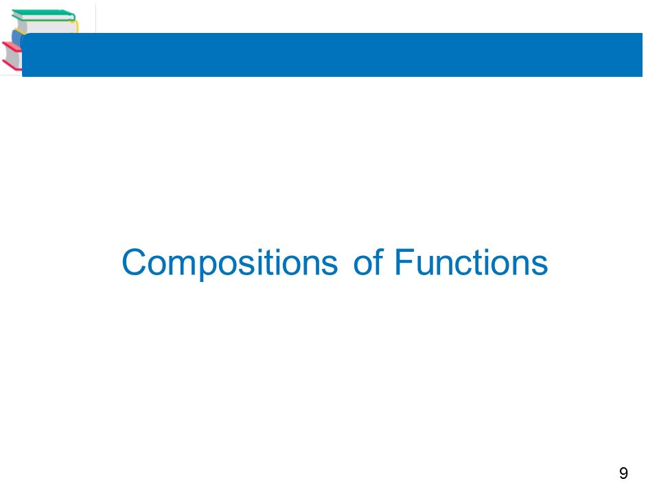 9 Compositions of Functions