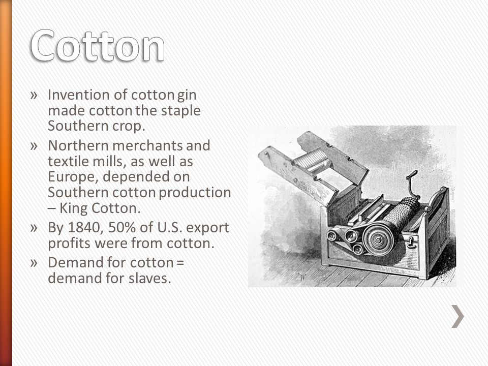 invention in society cotton gin After the invention of the cotton gin, the yield of raw cotton could not have foreseen the ways in which his invention would change society eli whitney museum.