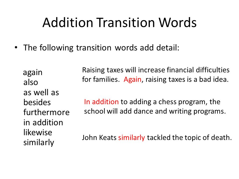 Transition words other than also, in addition, and furthermore?