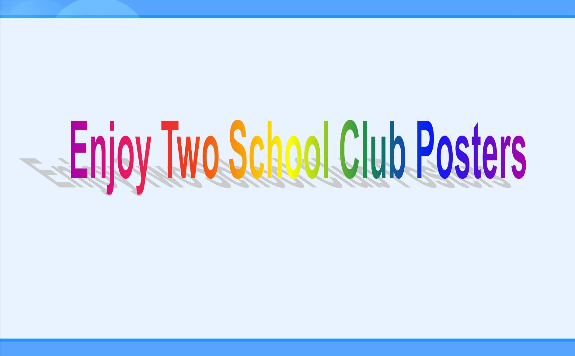 Starting the project 1.How to set up a school club.