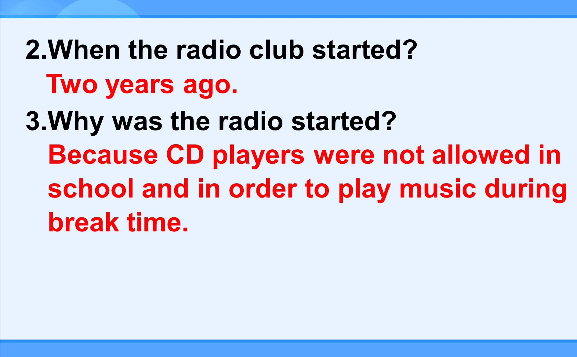 1.Who started the radio club.