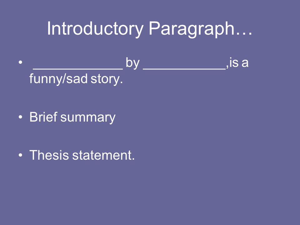 I need help writing a story?
