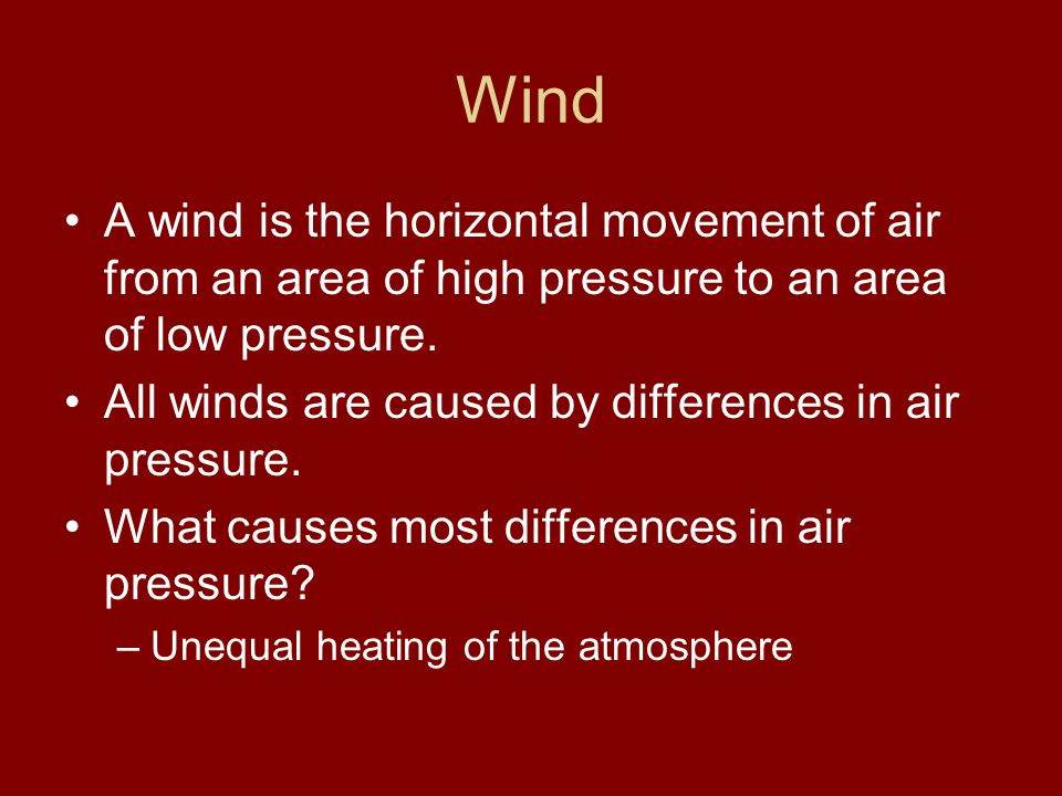 Weather Wind May 21, Wind A wind is the horizontal movement of air ...