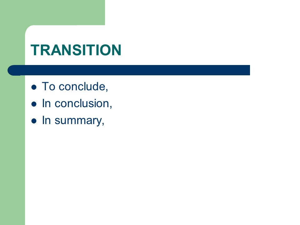formal essay writing conclusions transition to conclude in  2 transition to conclude in conclusion in summary