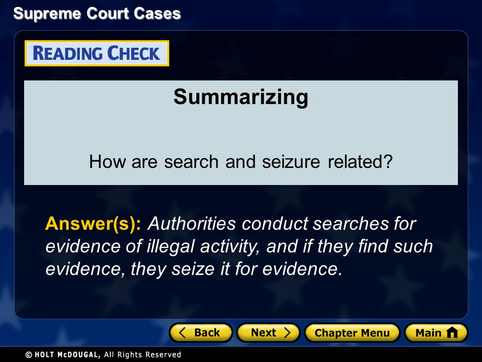 Summarizing How are search and seizure related.