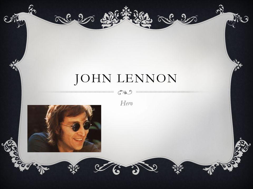 1 JOHN LENNON Hero